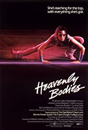 Heavenly Bodies (1984) Poster - Movie Forum, Cast, Reviews