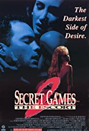 Secret Games II (The Escort) (1993) Poster - Movie Forum, Cast, Reviews
