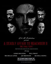 A Deadly Affair to Remember II: The Final Fight poster