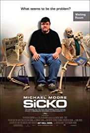 Sicko (2007) Poster - Movie Forum, Cast, Reviews