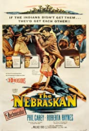 The Nebraskan (1953) Poster - Movie Forum, Cast, Reviews