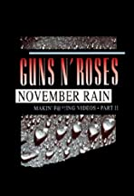 Guns N' Roses: Makin' F@*!ing Videos Part II - November Rain