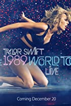 Image of Taylor Swift: The 1989 World Tour Live