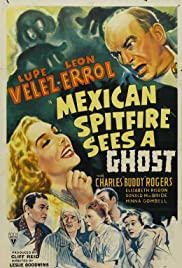Mexican Spitfire Sees a Ghost (1942) Poster - Movie Forum, Cast, Reviews
