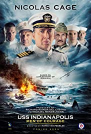 USS Indianapolis: Men of Courage (2016) Poster - Movie Forum, Cast, Reviews