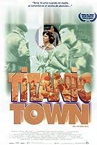 Image of Titanic Town