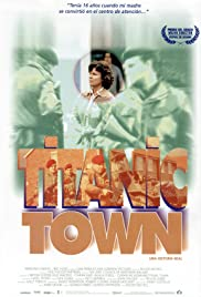 Titanic Town(1998) Poster - Movie Forum, Cast, Reviews
