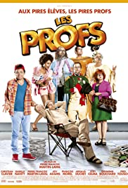 Les profs (2013) Poster - Movie Forum, Cast, Reviews