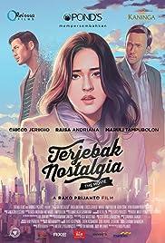 Nonton Terjebak Nostalgia (2016)