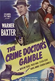 The Crime Doctor's Gamble(1947) Poster - Movie Forum, Cast, Reviews