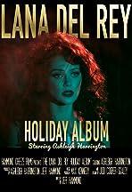 The Lana Del Rey Holiday Album