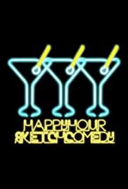 Happy Hour Sketch Comedy Poster
