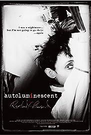 Autoluminescent: Rowland S. Howard(2011) Poster - Movie Forum, Cast, Reviews