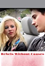 Primary image for Rebels Without Causes