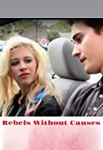 Rebels Without Causes