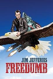 Jim Jefferies: Freedumb(2016) Poster - TV Show Forum, Cast, Reviews