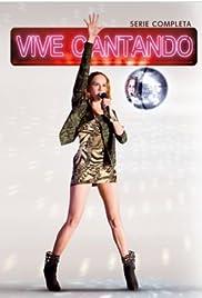 Vive cantando Poster