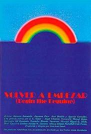 Volver a empezar(1982) Poster - Movie Forum, Cast, Reviews