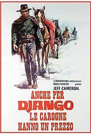 Anche per Django le carogne hanno un prezzo Poster