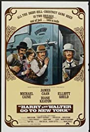 Harry and Walter Go to New York (1976) Poster - Movie Forum, Cast, Reviews