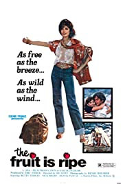 The Fruit Is Ripe(1977) Poster - Movie Forum, Cast, Reviews