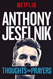 Anthony Jeselnik: Thoughts and Prayers(2015) Poster - Movie Forum, Cast, Reviews