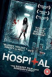 The Hospital(2013) Poster - Movie Forum, Cast, Reviews