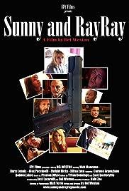 Sunny and RayRay Poster