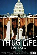 Thug Life in D.C.