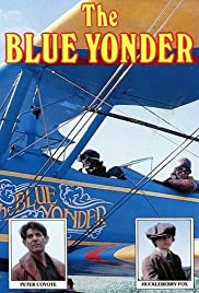 The Blue Yonder (1985) Poster - Movie Forum, Cast, Reviews