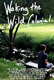 Waking the Wild Colonial Poster