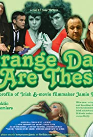 Strange Days Are These Poster