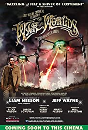 Jeff Wayne's Musical Version of the War of the Worlds Alive on Stage! The New Generation(2013) Poster - Movie Forum, Cast, Reviews