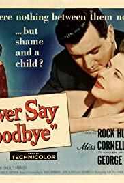 Never Say Goodbye Poster