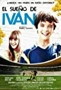 El sueño de Iván (2011) Poster