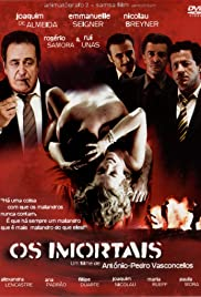 Os Imortais (2003) Poster - Movie Forum, Cast, Reviews