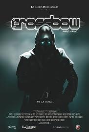 Crossbow: Año uno Poster