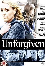 Unforgiven Poster - TV Show Forum, Cast, Reviews