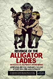 Revenge of the Alligator Ladies Poster