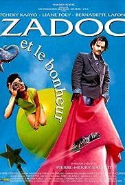 Zadoc et le bonheur Poster