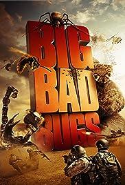 Big Bad Bugs(2012) Poster - Movie Forum, Cast, Reviews