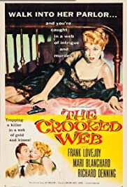 The Crooked Web (1955) Poster - Movie Forum, Cast, Reviews