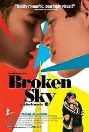 Broken Sky(2006) Poster - Movie Forum, Cast, Reviews