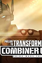 Image of Prelude to Transformers: Combiner Wars