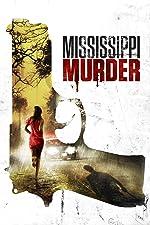 Mississippi Murder(2017)