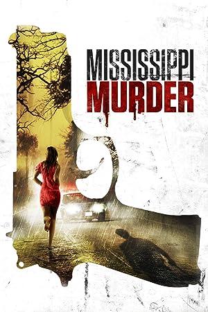 Mississippi Murder full movie streaming