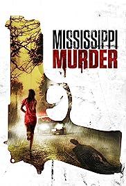 Mississippi Murder (2017)