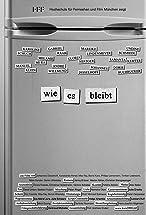 Primary image for Wie es bleibt