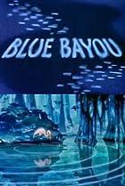 Image of Blue Bayou