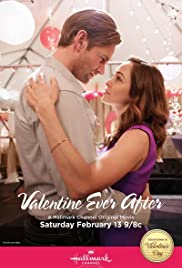 Valentine Ever After (2016) Poster - Movie Forum, Cast, Reviews